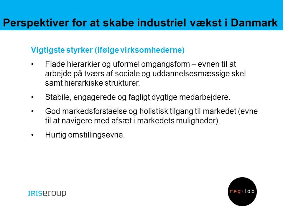 Perspektiver for at skabe industriel vækst i Danmark