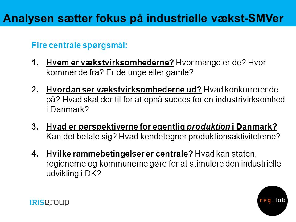 Analysen sætter fokus på industrielle vækst-SMVer