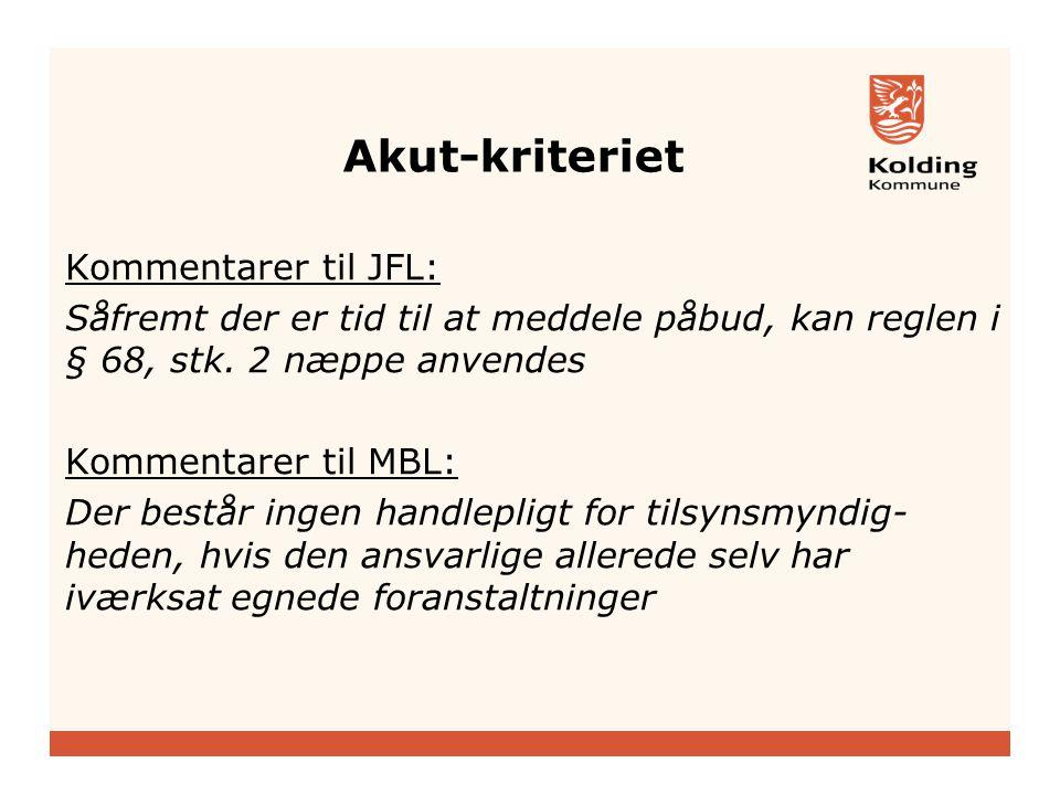 Akut-kriteriet Kommentarer til JFL: