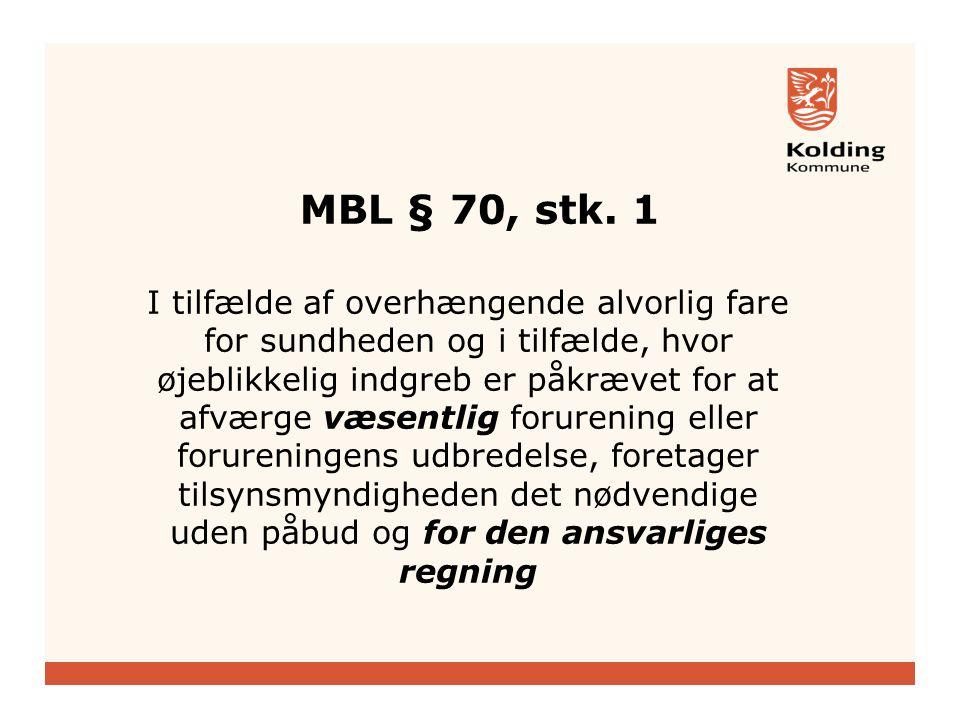 MBL § 70, stk. 1