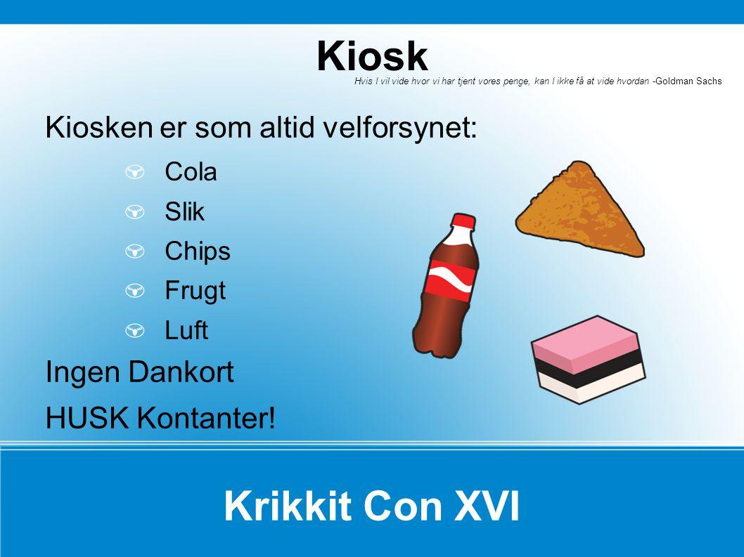 Kiosk Krikkit Con XVI Kiosken er som altid velforsynet: Ingen Dankort