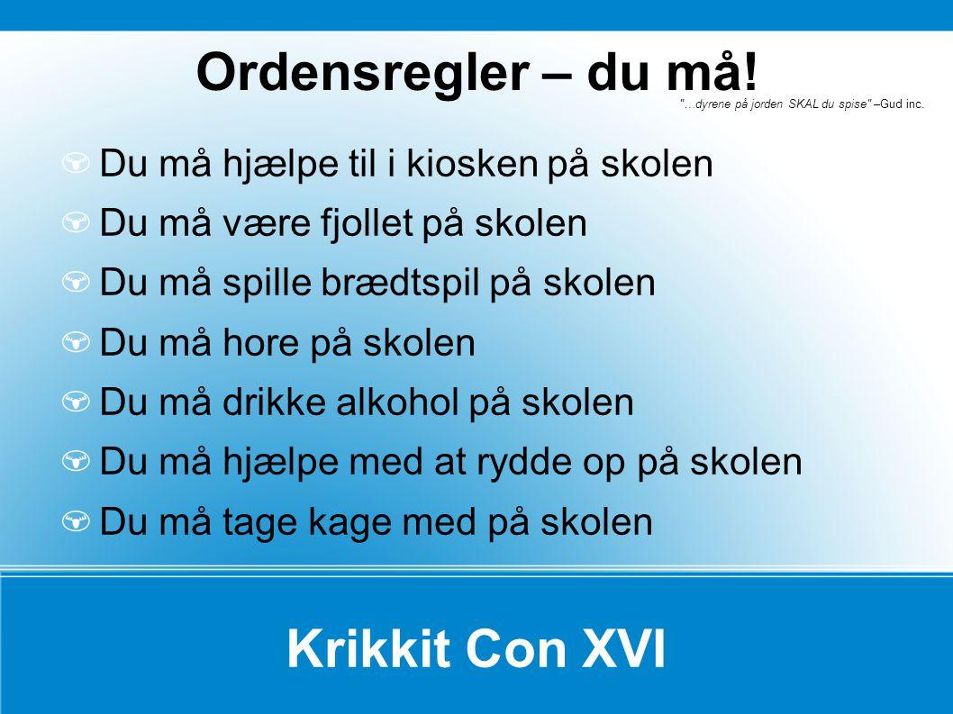 Ordensregler – du må! Krikkit Con XVI