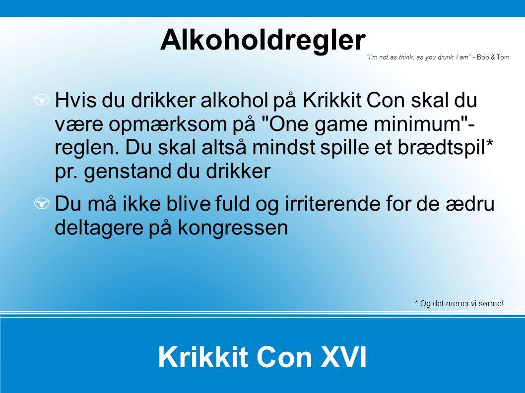 Alkoholdregler Krikkit Con XVI