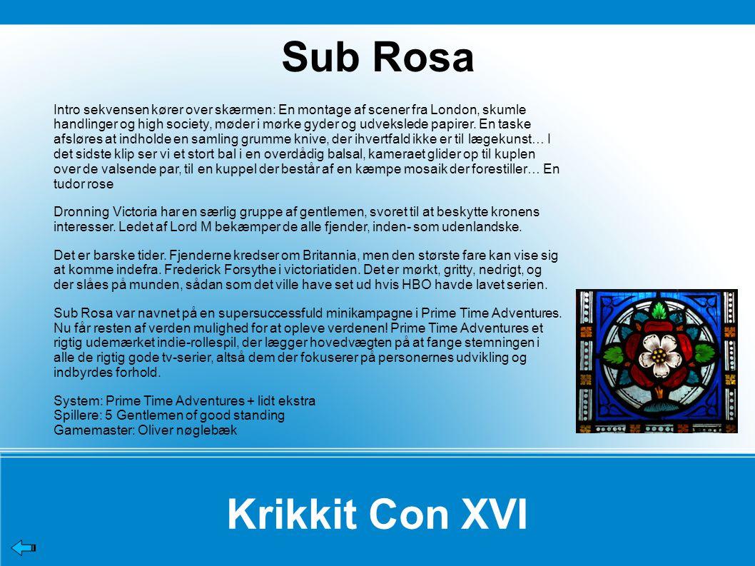 Sub Rosa Krikkit Con XVI