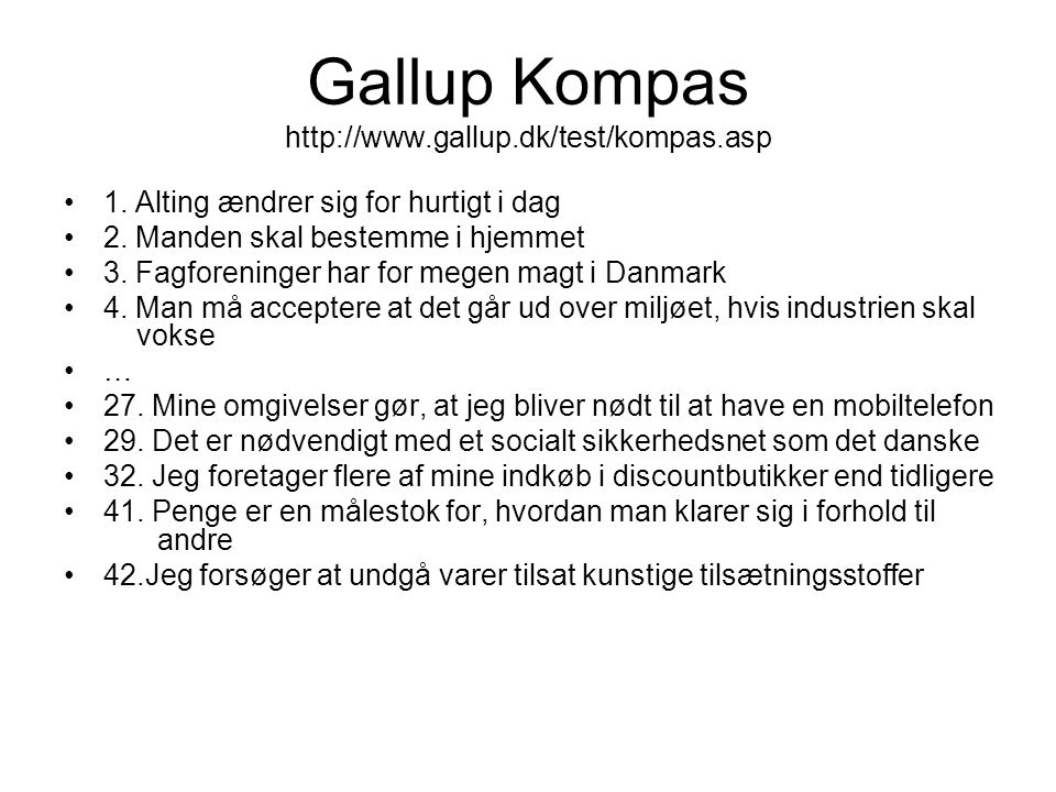 Gallup Kompas http://www.gallup.dk/test/kompas.asp