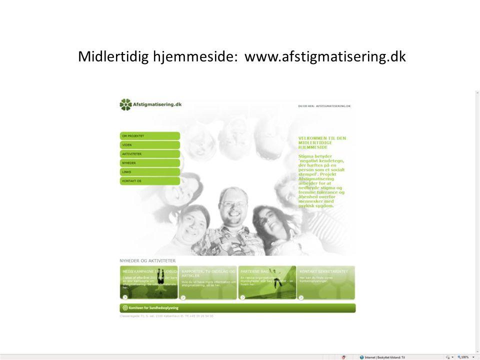 Midlertidig hjemmeside: www.afstigmatisering.dk