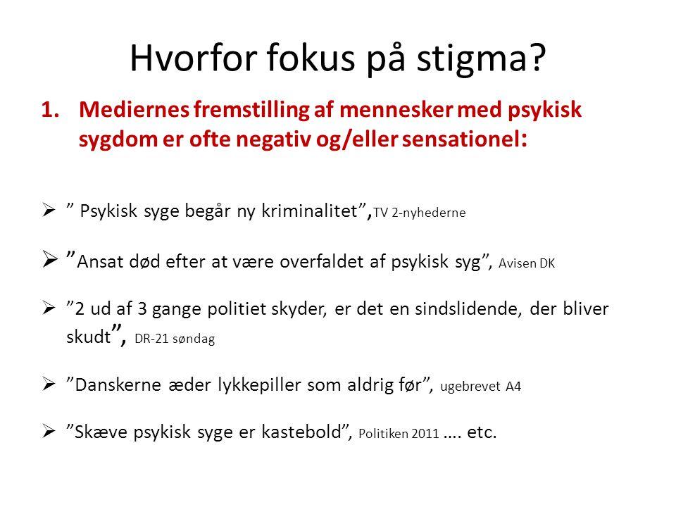Hvorfor fokus på stigma