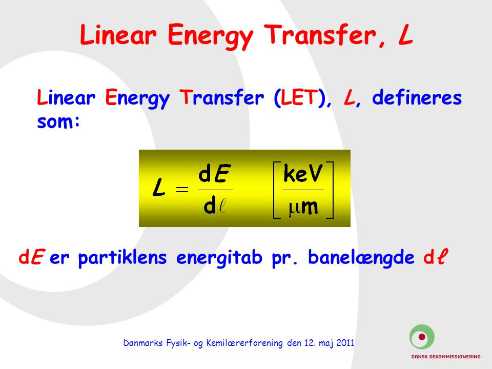 Linear Energy Transfer, L