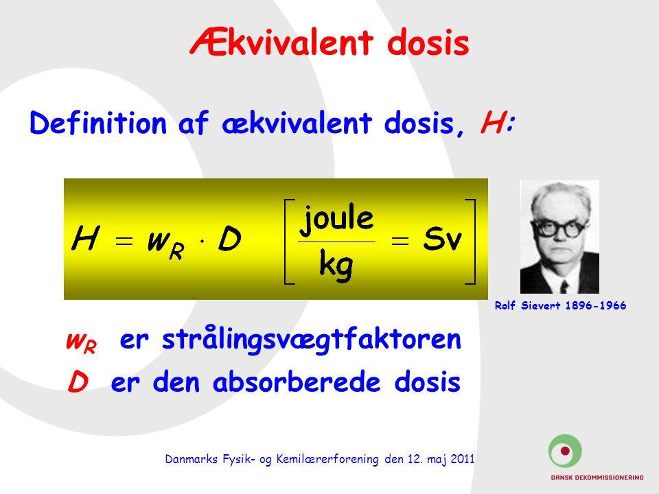 Definition af ækvivalent dosis, H: