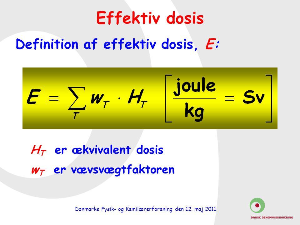 Definition af effektiv dosis, E: