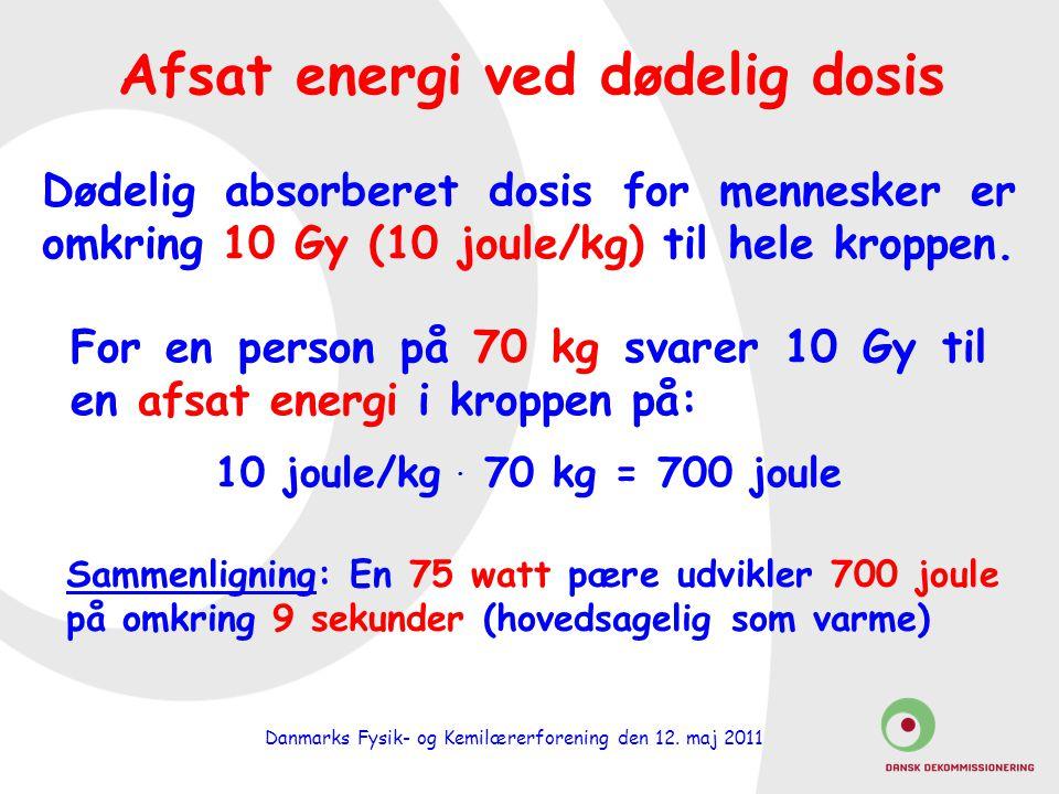Afsat energi ved dødelig dosis