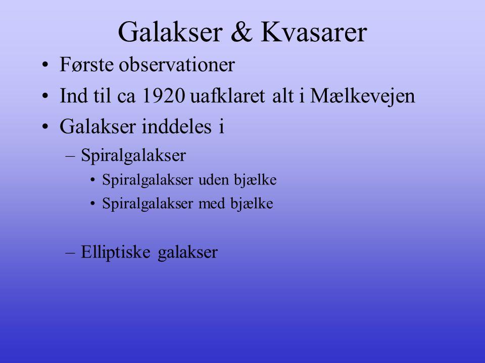 Galakser & Kvasarer Første observationer