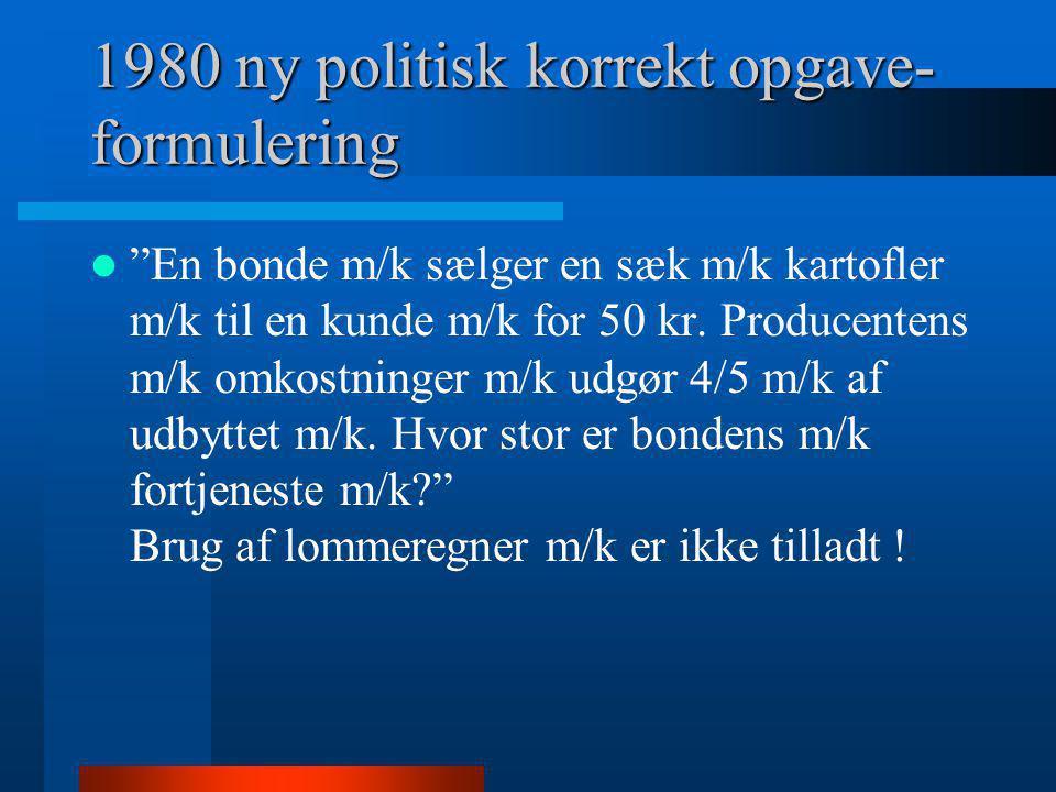 1980 ny politisk korrekt opgave-formulering