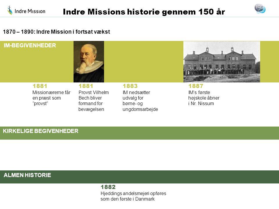 1870 – 1890: Indre Mission i fortsat vækst