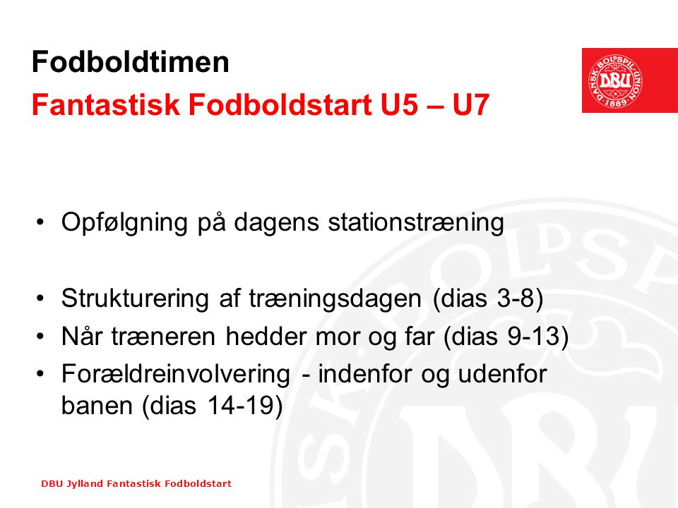 Fodboldtimen Fantastisk Fodboldstart U5 – U7
