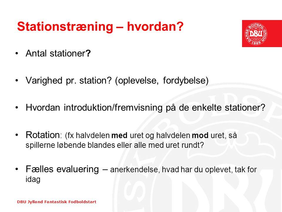 Stationstræning – hvordan