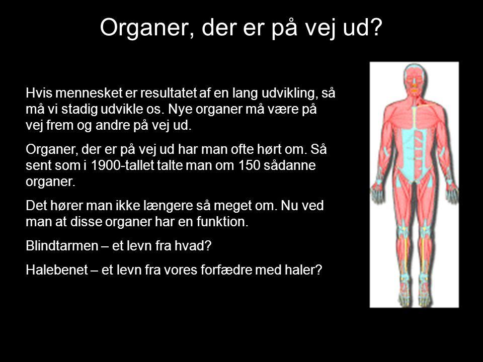 Organer, der er på vej ud