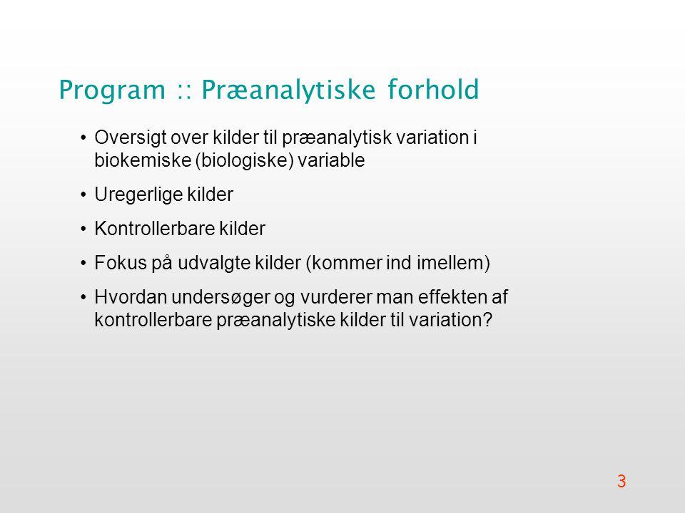 Program :: Præanalytiske forhold