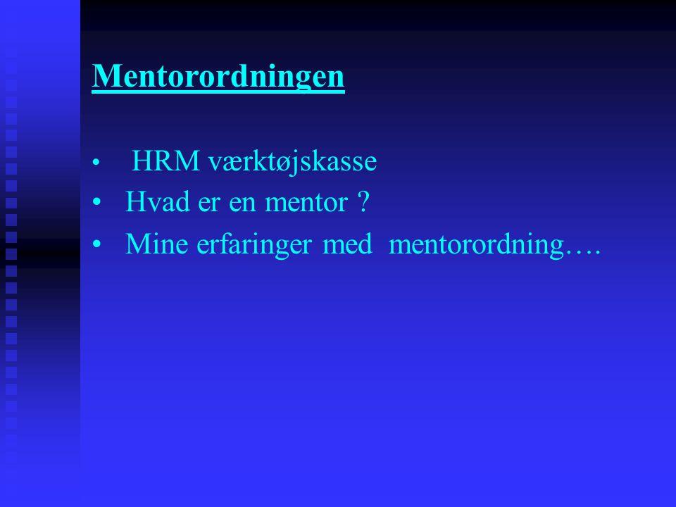 Mentorordningen Hvad er en mentor