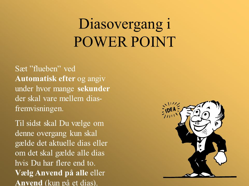 Diasovergang i POWER POINT