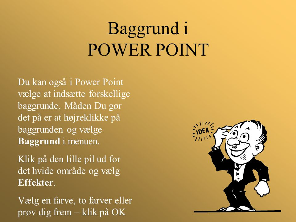 Baggrund i POWER POINT