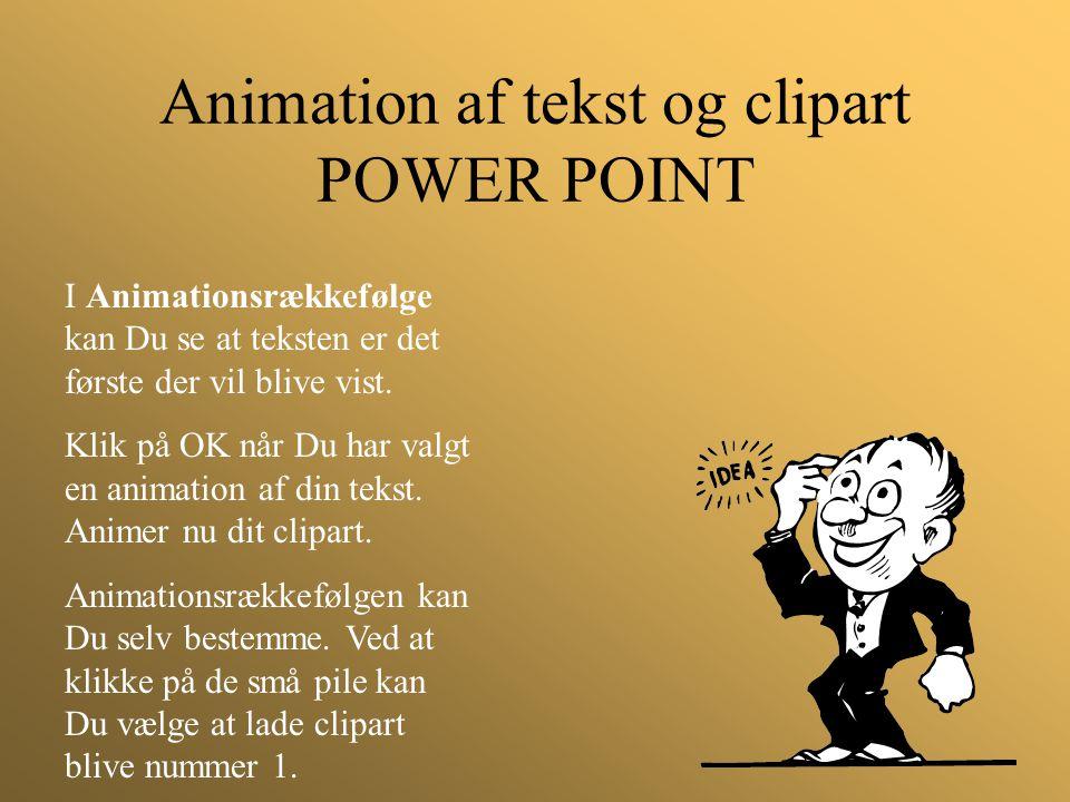 Animation af tekst og clipart POWER POINT