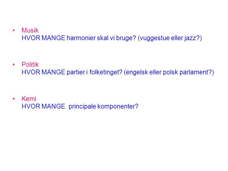 Musik HVOR MANGE harmonier skal vi bruge (vuggestue eller jazz )