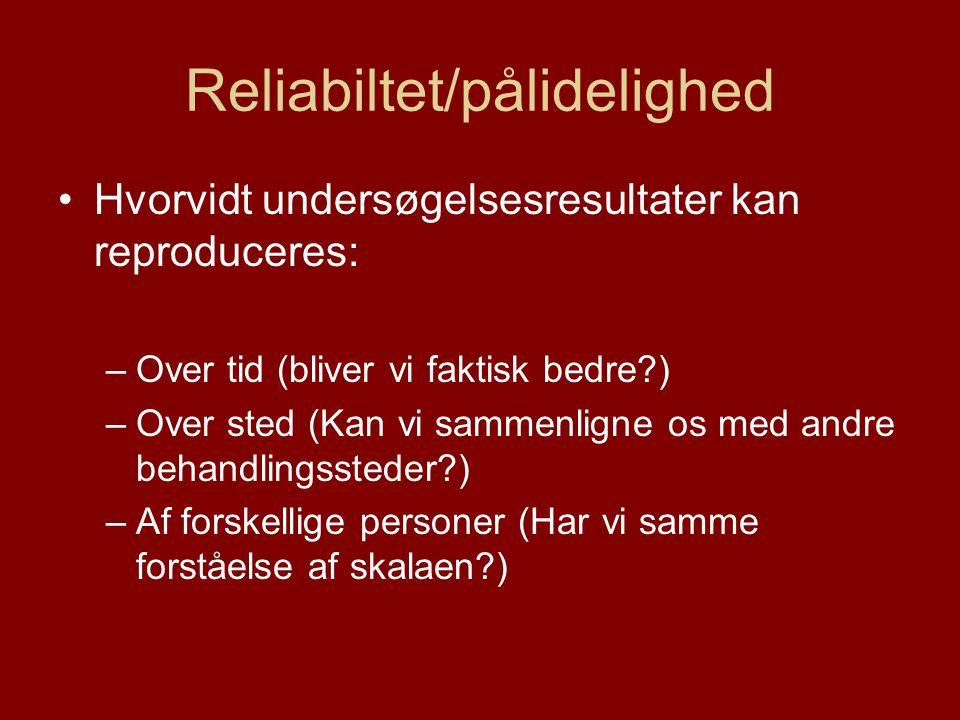 Reliabiltet/pålidelighed