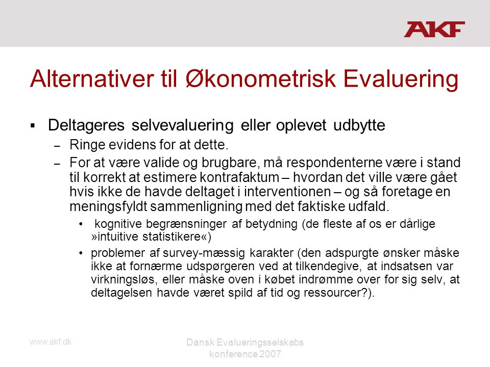 Alternativer til Økonometrisk Evaluering