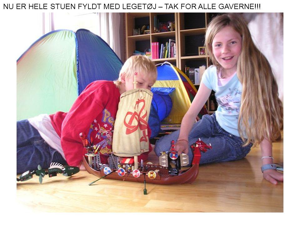 NU ER HELE STUEN FYLDT MED LEGETØJ – TAK FOR ALLE GAVERNE!!!