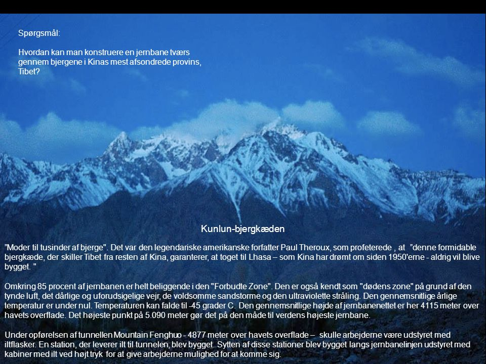 Kunlun-bjergkæden Spørgsmål: