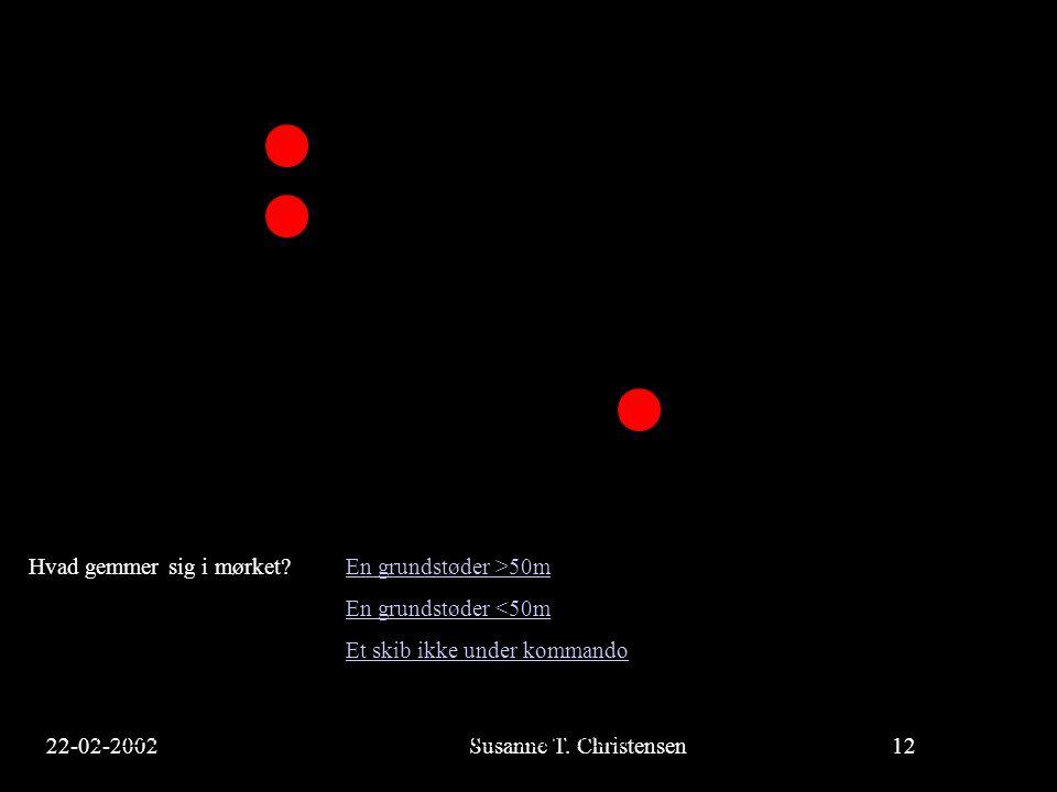 Hvad gemmer sig i mørket En grundstøder >50m