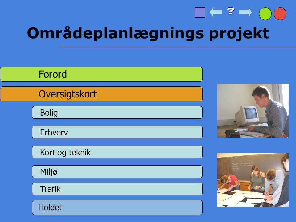 Områdeplanlægnings projekt