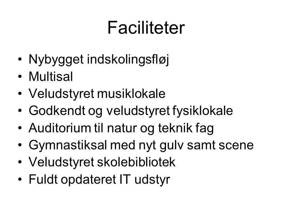 Faciliteter Nybygget indskolingsfløj Multisal Veludstyret musiklokale