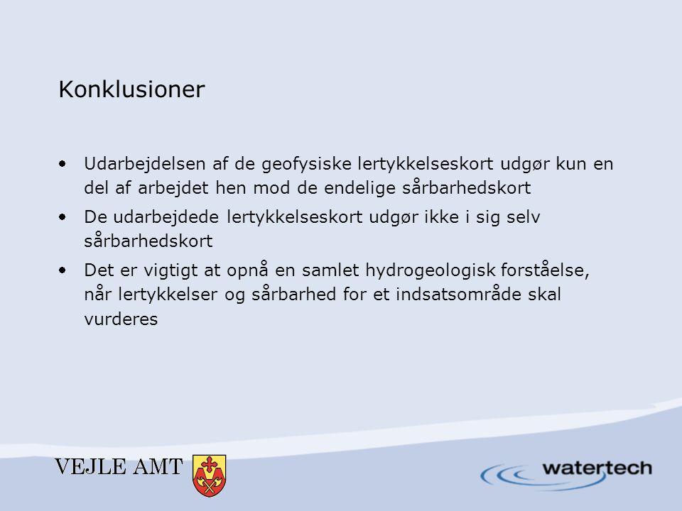 Konklusioner Udarbejdelsen af de geofysiske lertykkelseskort udgør kun en del af arbejdet hen mod de endelige sårbarhedskort.