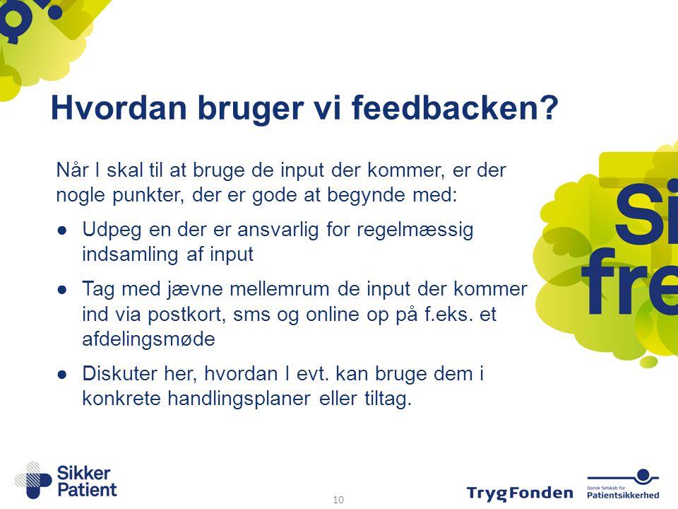 Hvordan bruger vi feedbacken