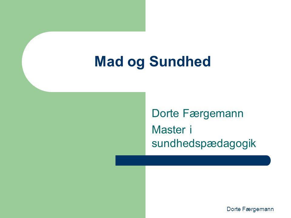 Dorte Færgemann Master i sundhedspædagogik