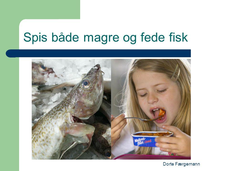 Spis både magre og fede fisk