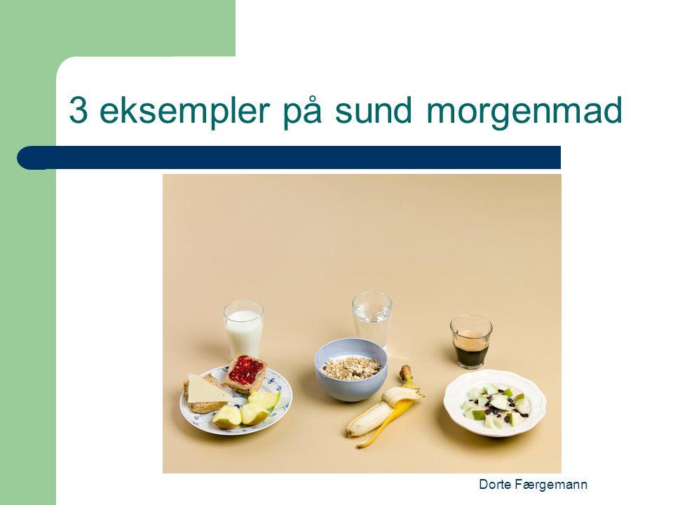 3 eksempler på sund morgenmad