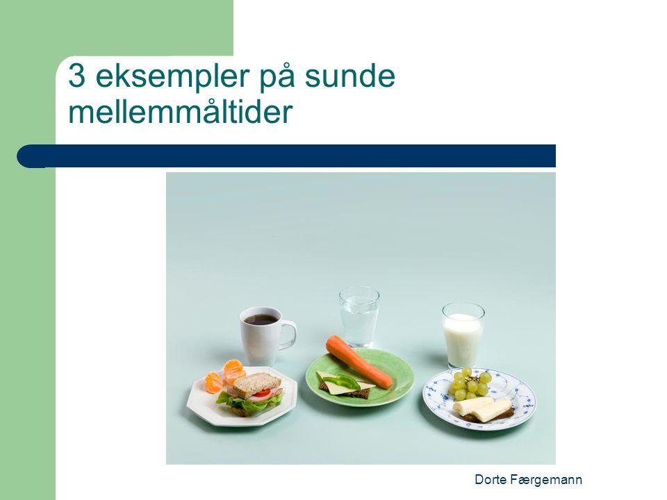3 eksempler på sunde mellemmåltider