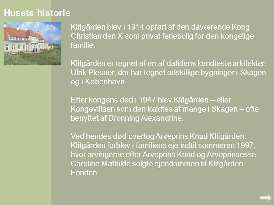 Husets historie Klitgården blev i 1914 opført af den daværende Kong Christian den X som privat feriebolig for den kongelige familie.