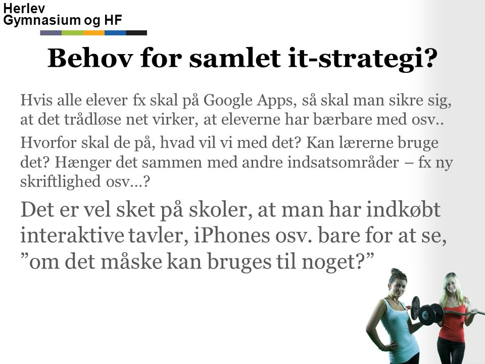 Behov for samlet it-strategi