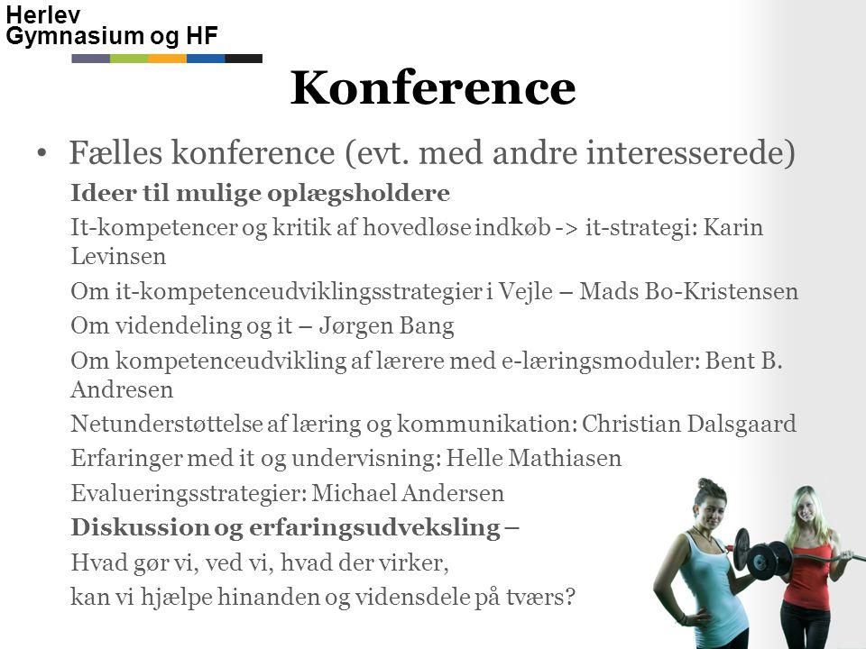 Konference Fælles konference (evt. med andre interesserede)