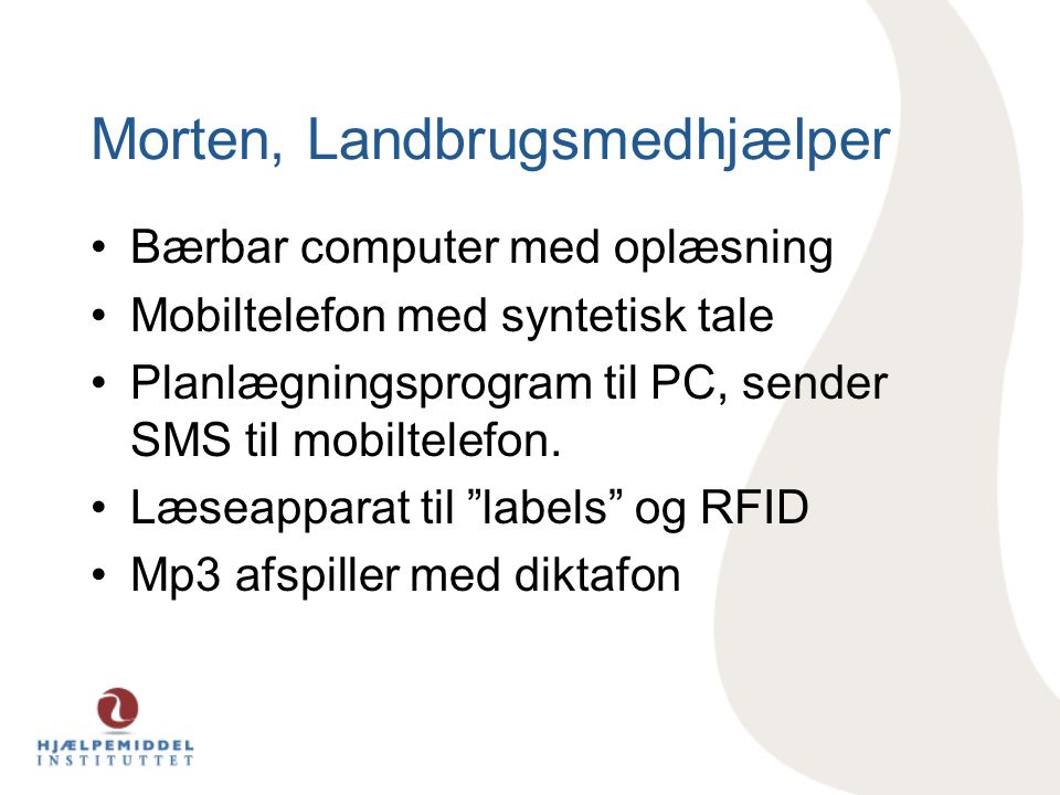 Morten, Landbrugsmedhjælper