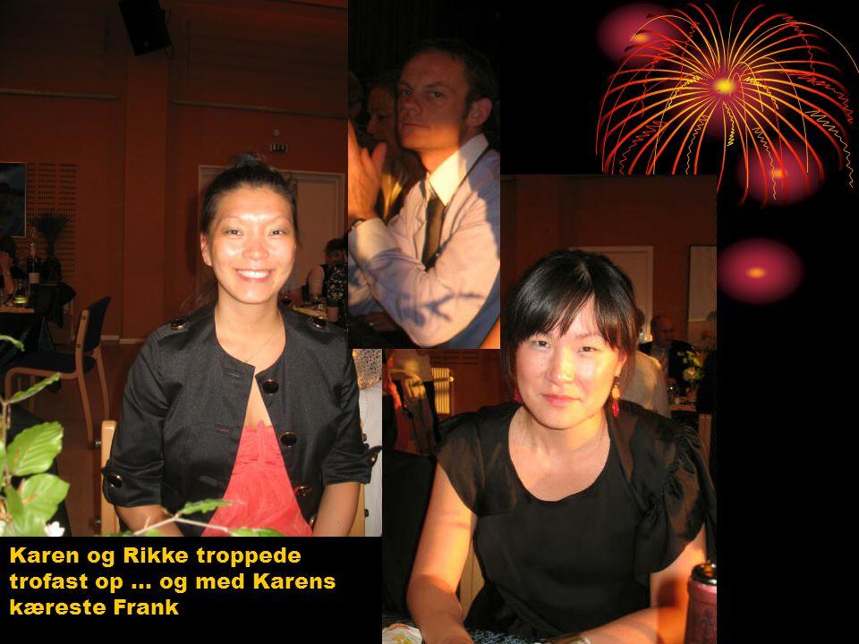 Karen og Rikke troppede trofast op … og med Karens kæreste Frank