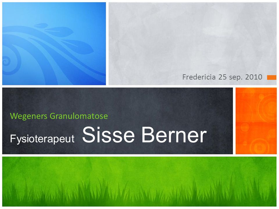 Wegeners Granulomatose Fysioterapeut Sisse Berner