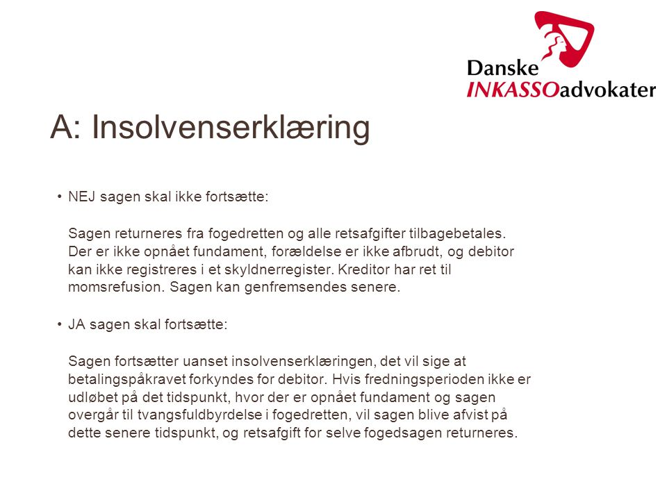 A: Insolvenserklæring
