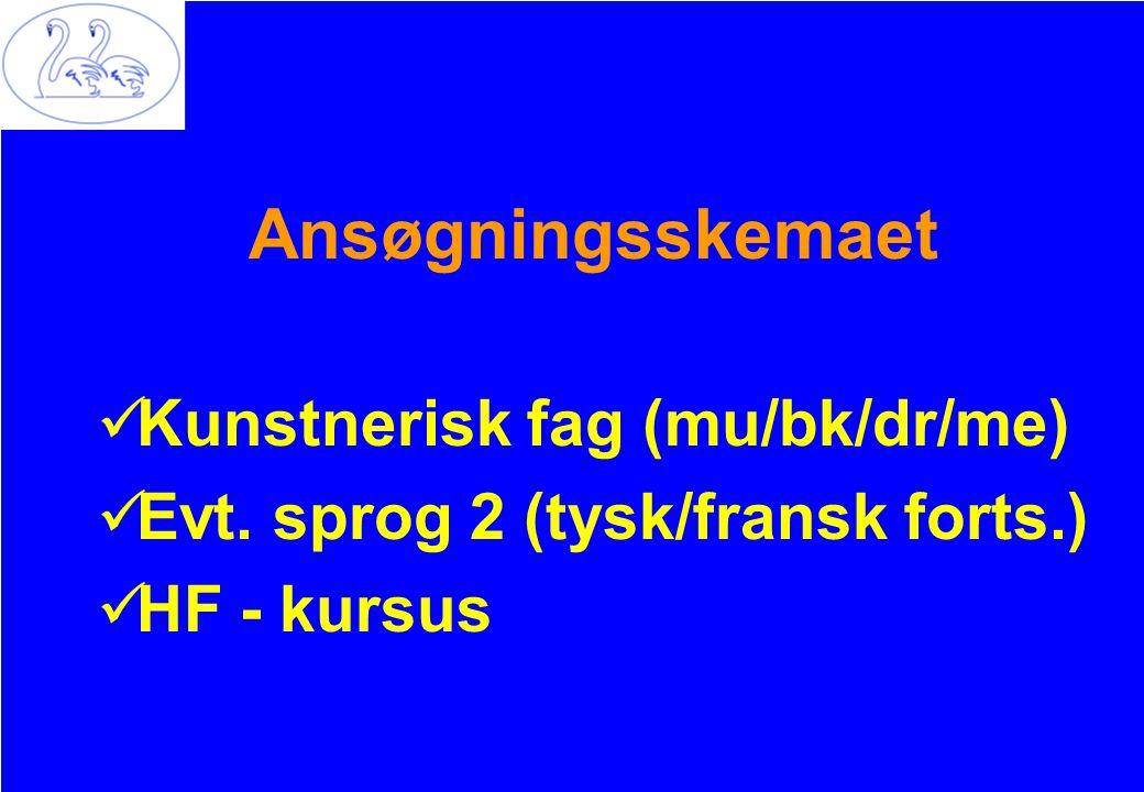 Ansøgningsskemaet Kunstnerisk fag (mu/bk/dr/me)
