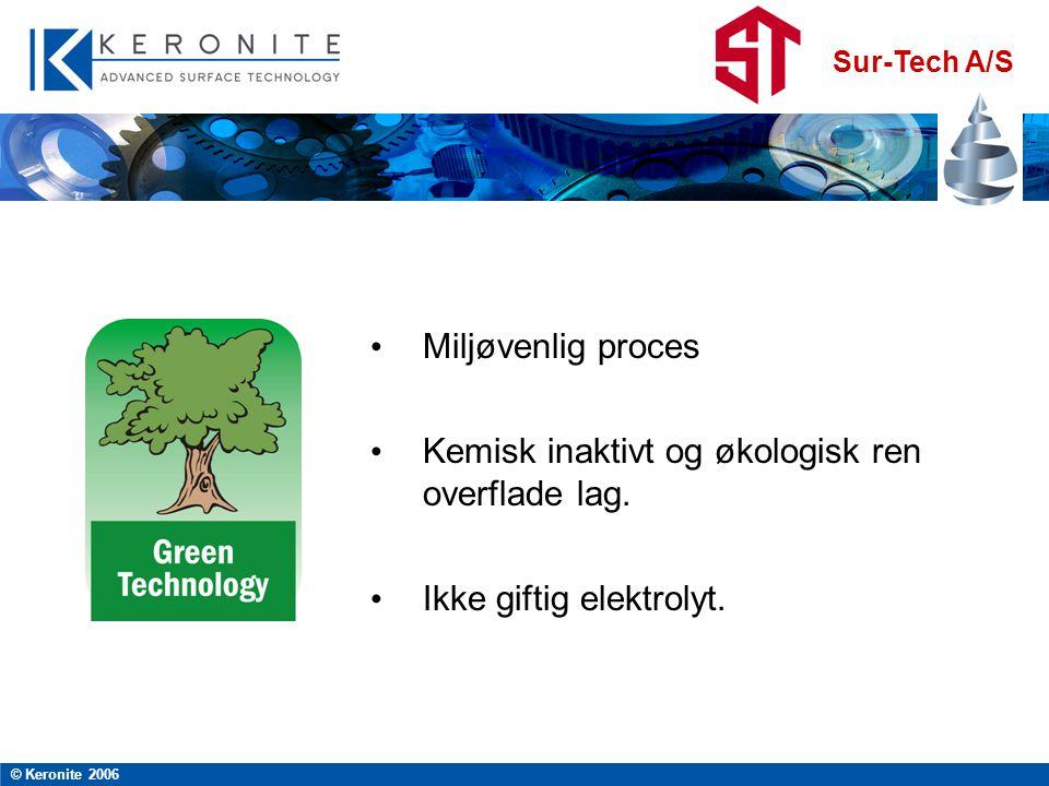 Kemisk inaktivt og økologisk ren overflade lag.