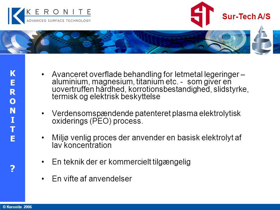 Avanceret overflade behandling for letmetal legeringer – aluminium, magnesium, titanium etc. - som giver en uovertruffen hårdhed, korrotionsbestandighed, slidstyrke, termisk og elektrisk beskyttelse